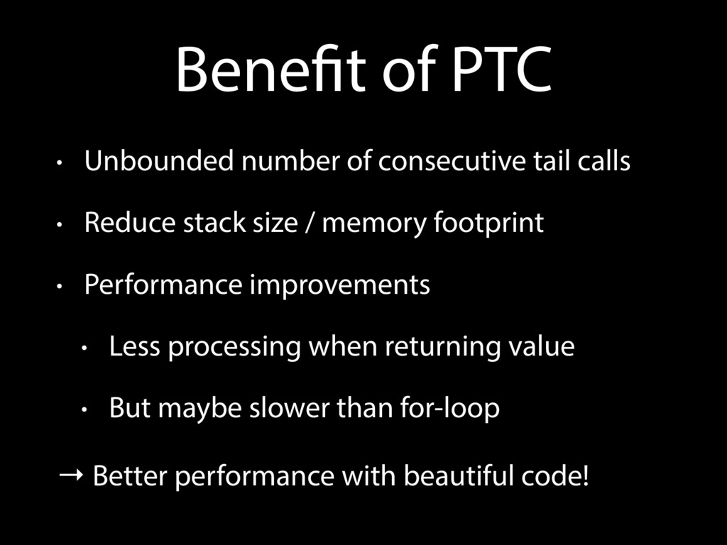 Benefit of PTC • Unbounded number of consecutiv...