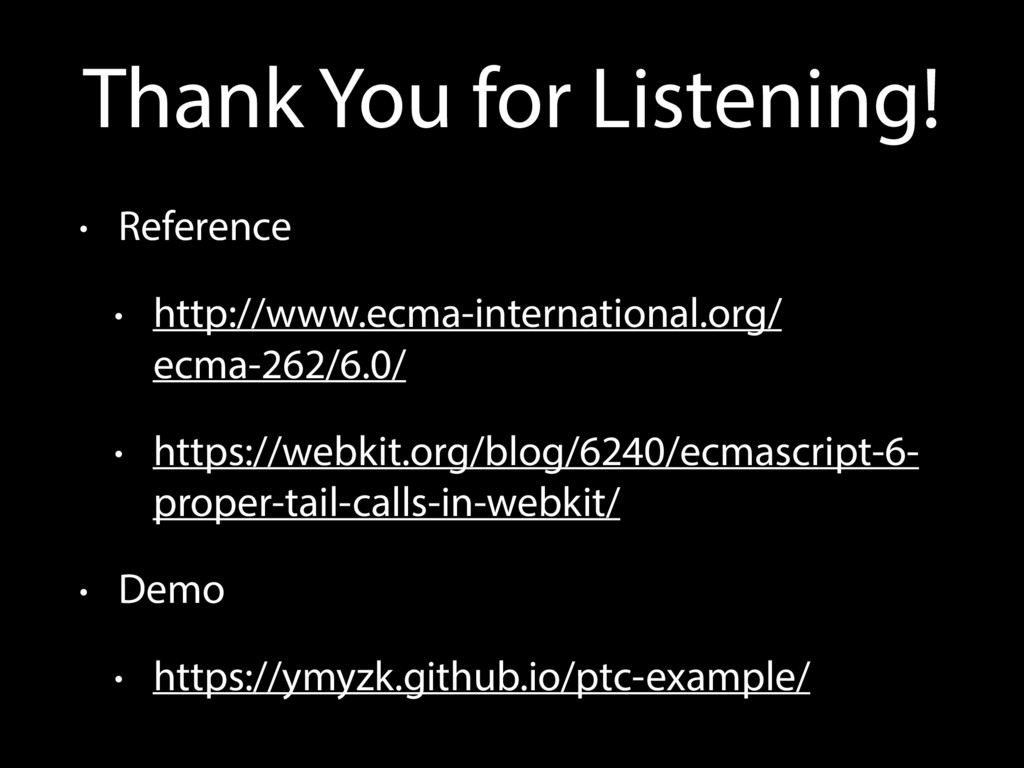 Thank You for Listening! • Reference • http://w...
