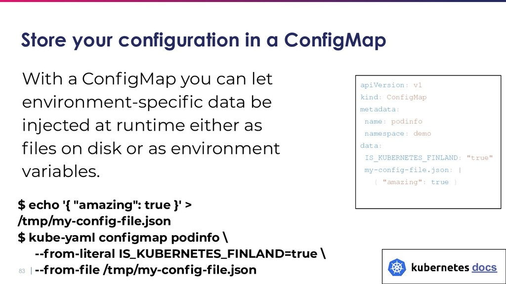 83 Store your configuration in a ConfigMap With...