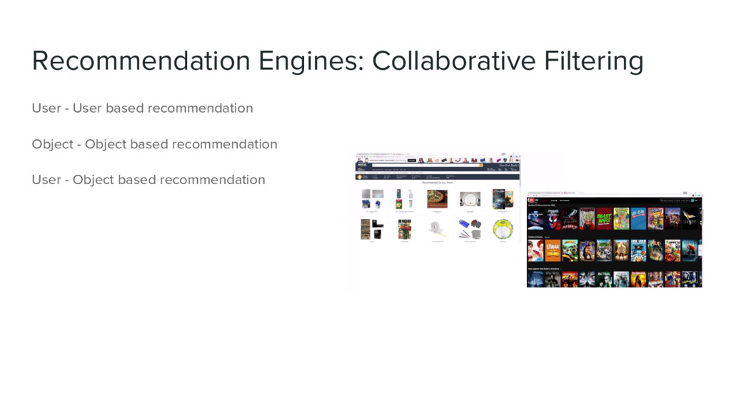 Recommendation Engines: Collaborative Filtering...