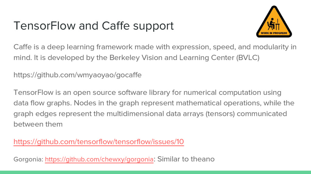 TensorFlow and Caffe support Caffe is a deep le...