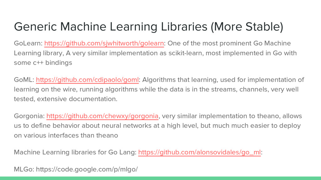 Generic Machine Learning Libraries (More Stable...