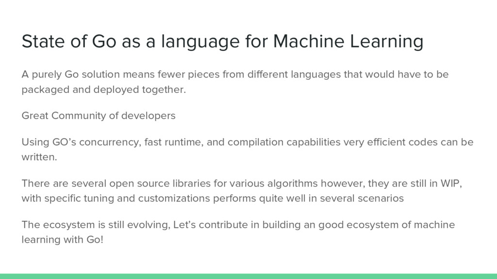 State of Go as a language for Machine Learning ...
