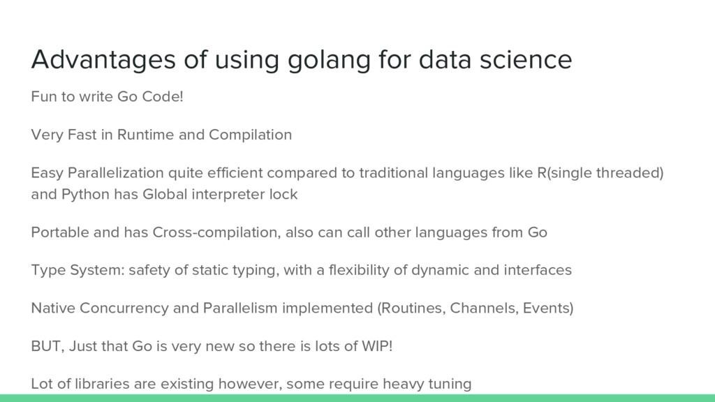 Advantages of using golang for data science Fun...