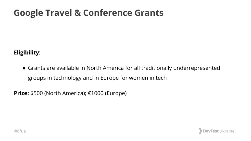 #dfua Google Travel & Conference Grants Eligibi...