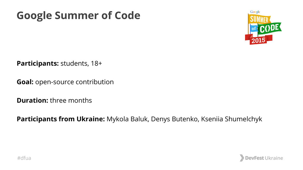 #dfua Google Summer of Code Participants: stude...