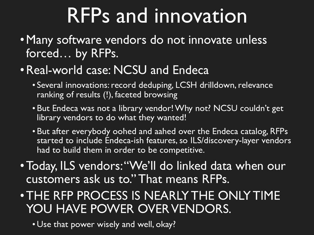 RFPs and innovation •Many software vendors do n...