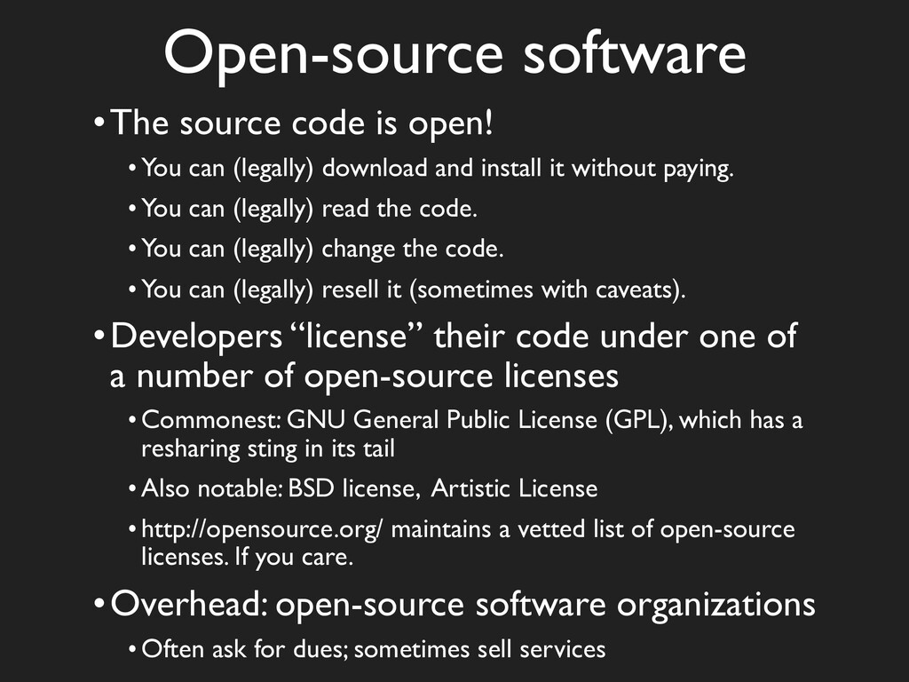 Open-source software •The source code is open! ...