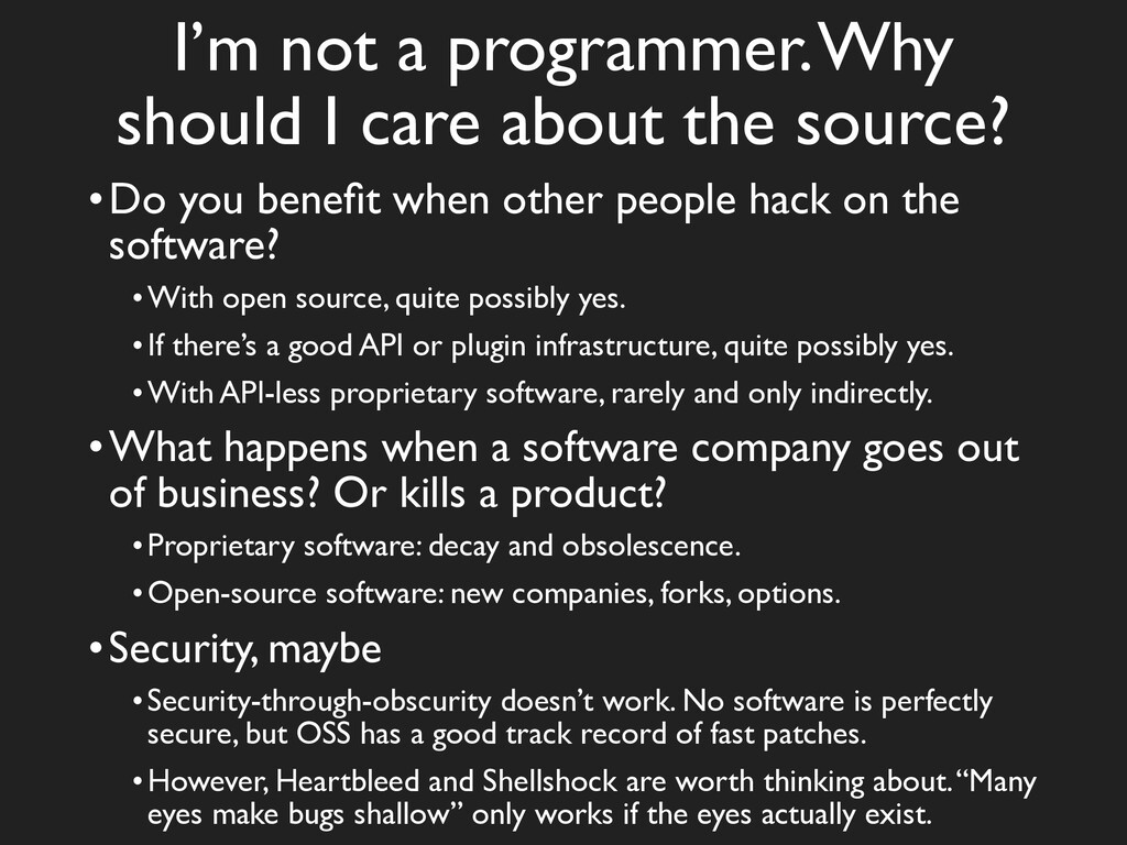 I'm not a programmer. Why should I care about t...