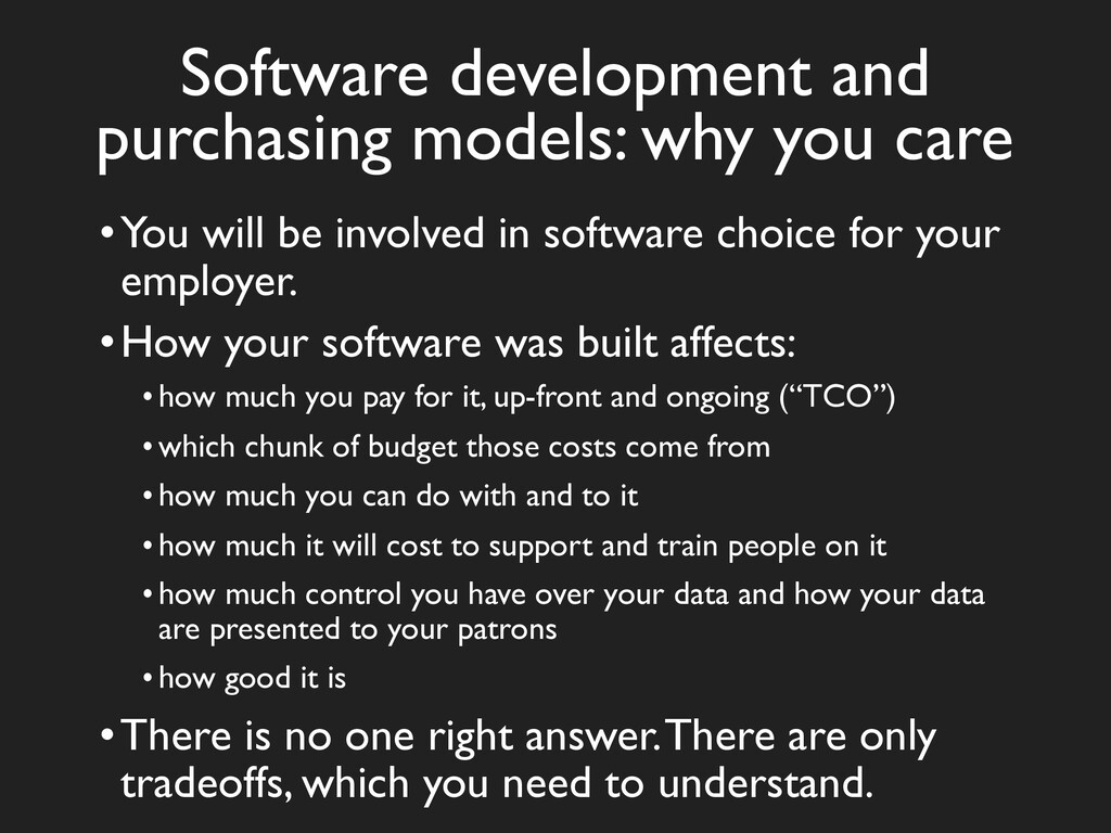 Software development and purchasing models: why...