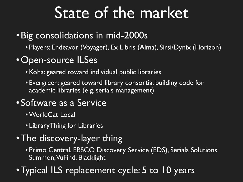 State of the market •Big consolidations in mid-...