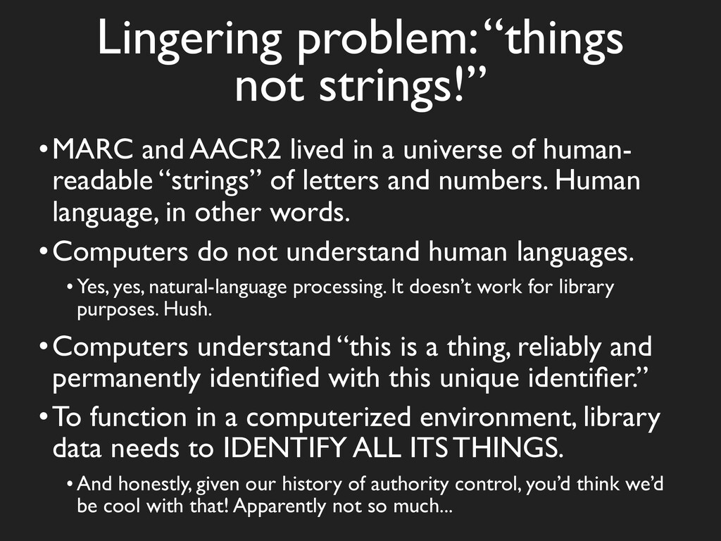"""Lingering problem: """"things not strings!"""" •MARC ..."""