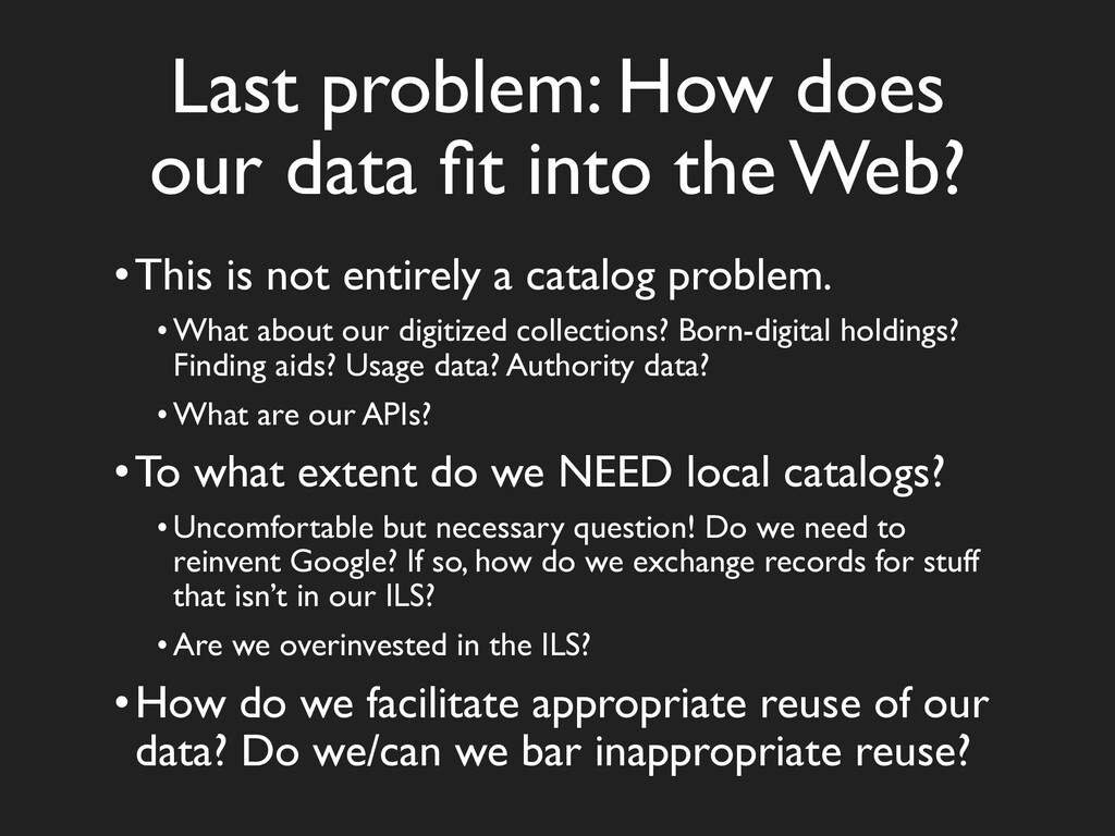Last problem: How does our data fit into the Web...