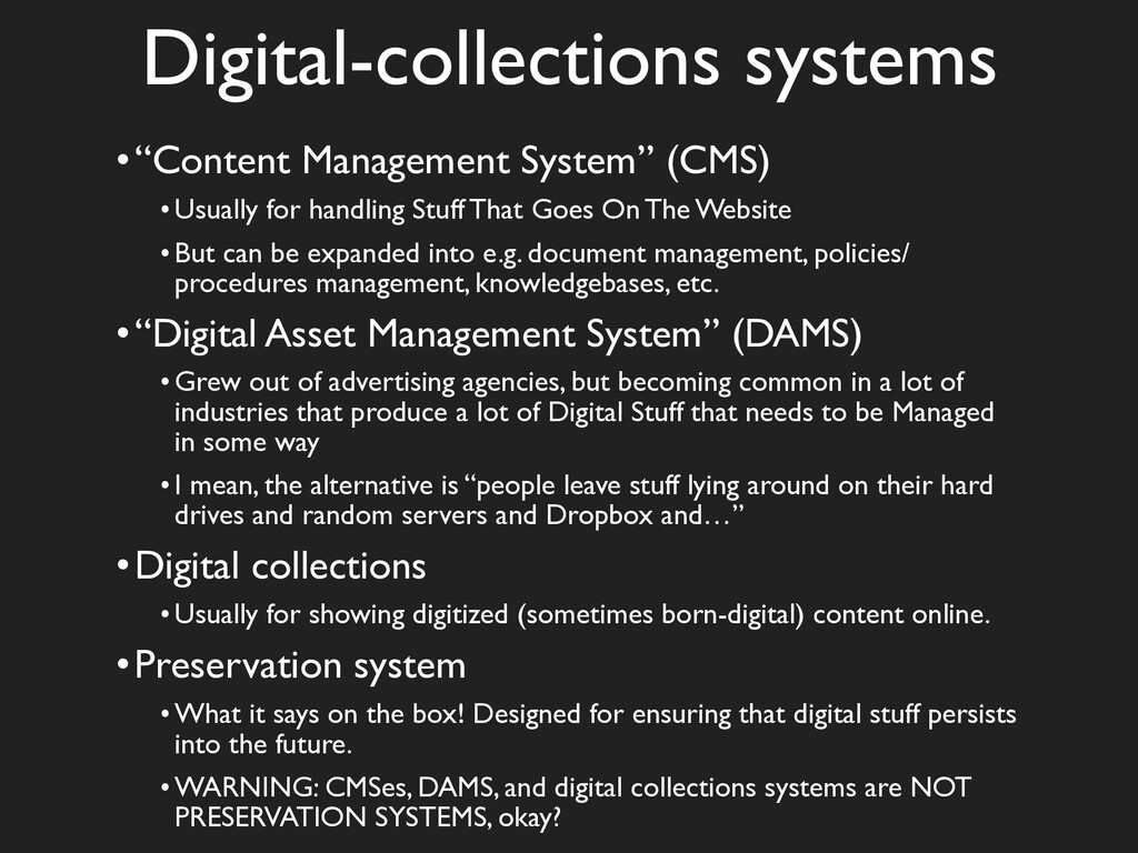 """Digital-collections systems •""""Content Managemen..."""