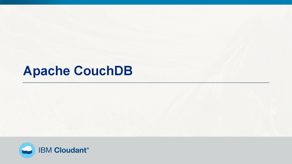 @BradleyHolt! Apache CouchDB