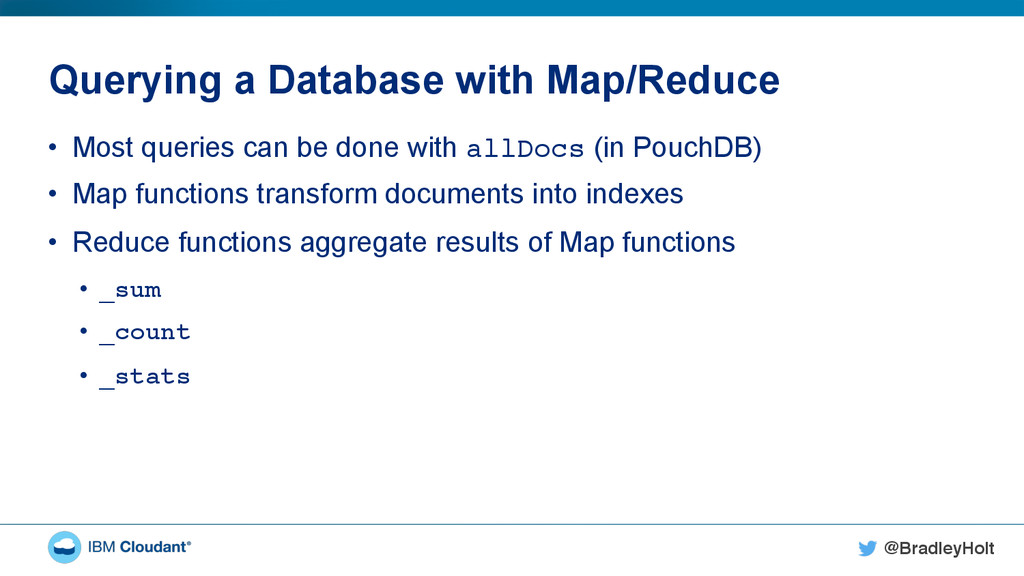 @BradleyHolt! Querying a Database with Map/Redu...