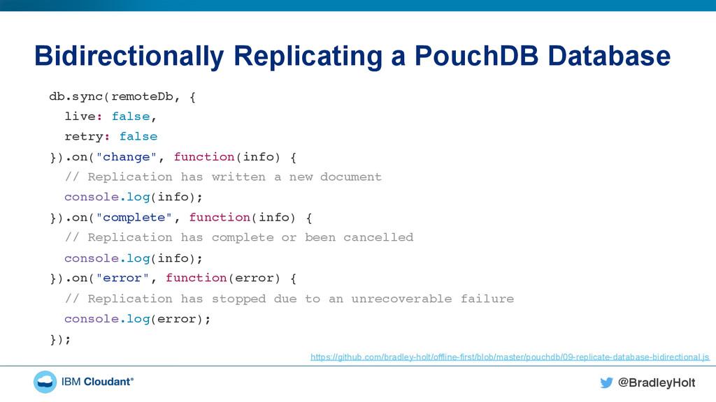 @BradleyHolt! Bidirectionally Replicating a Pou...