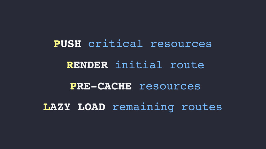 PUSH critical resources RENDER initial route PR...