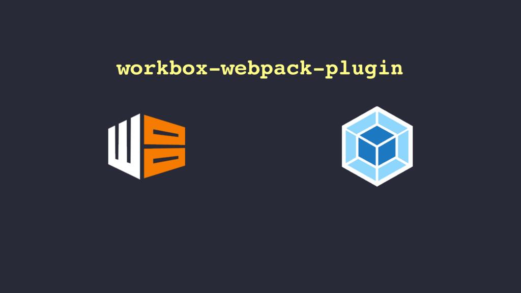 workbox-webpack-plugin