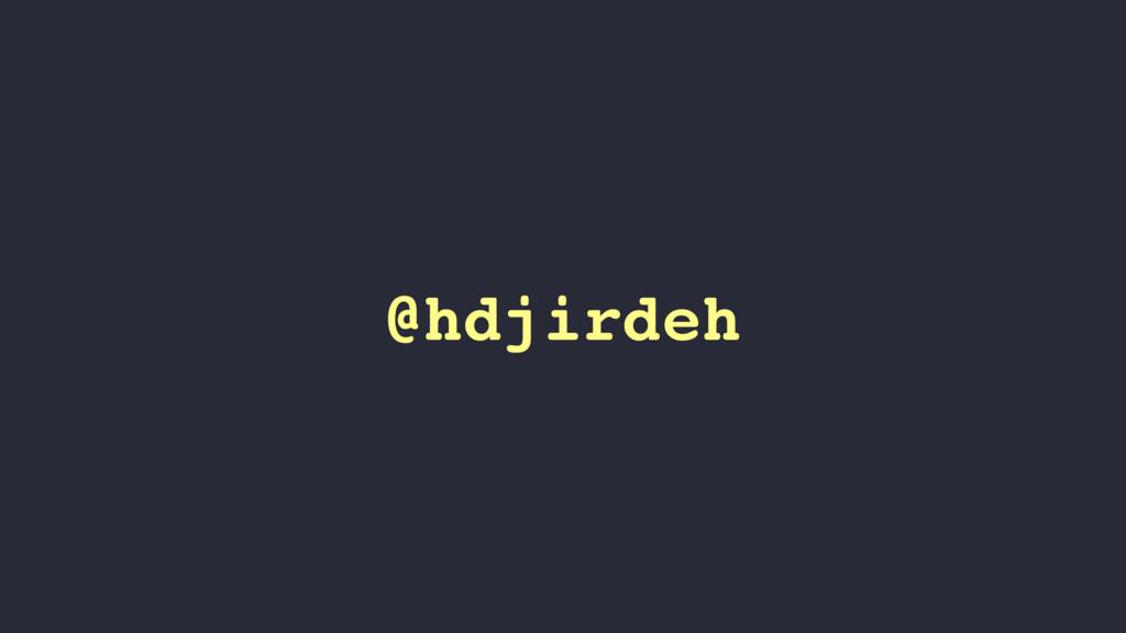 @hdjirdeh