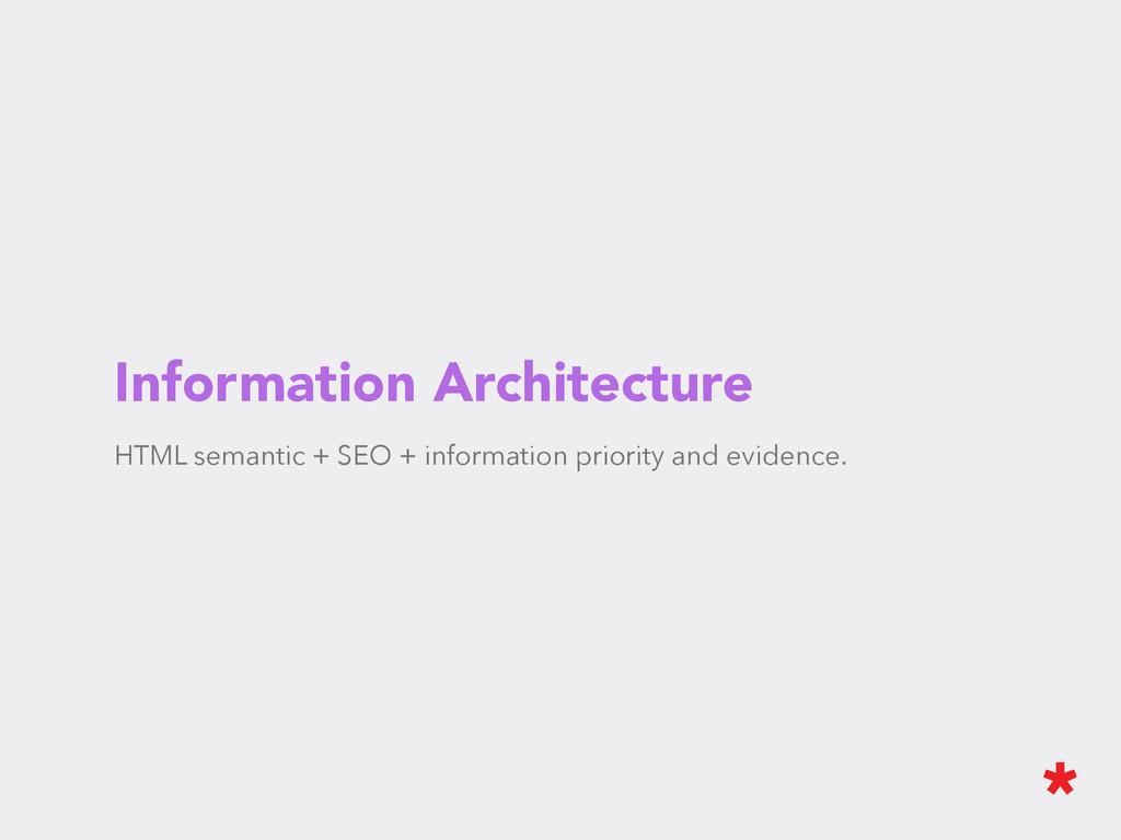 Information Architecture HTML semantic + SEO + ...