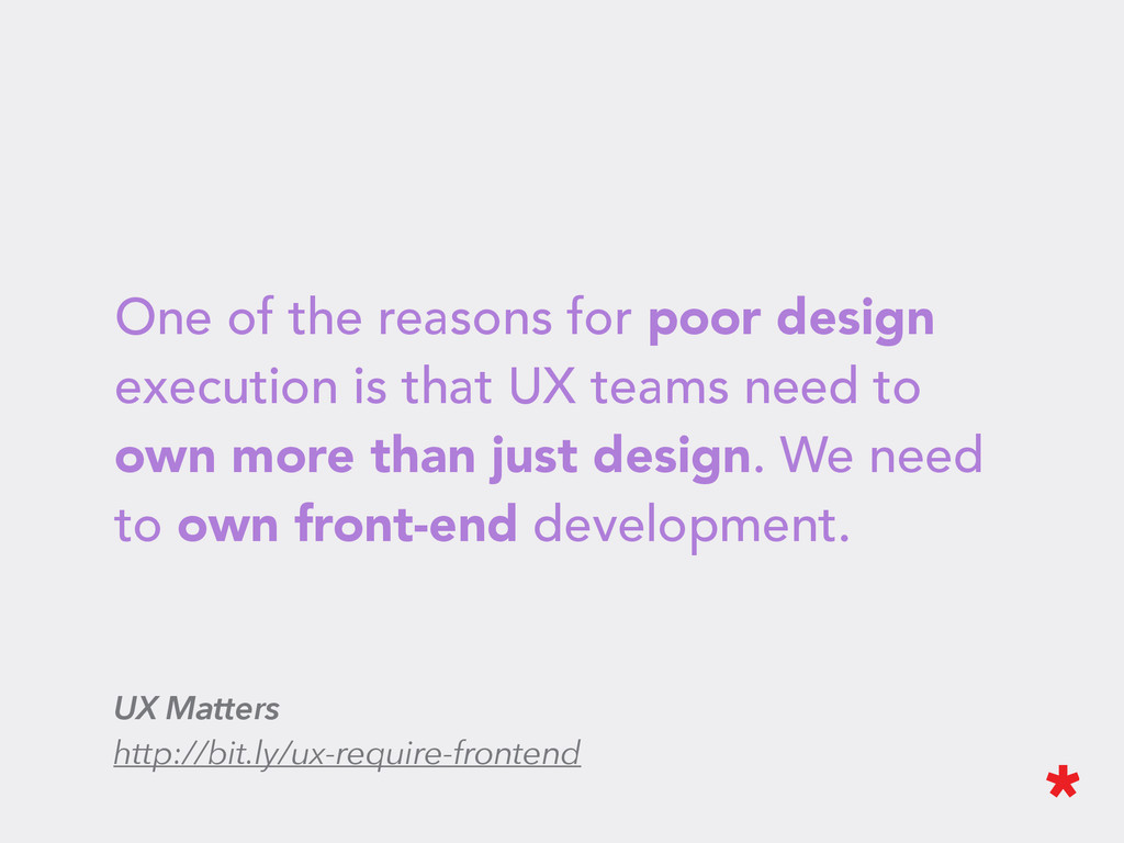 One of the reasons for poor design execution is...