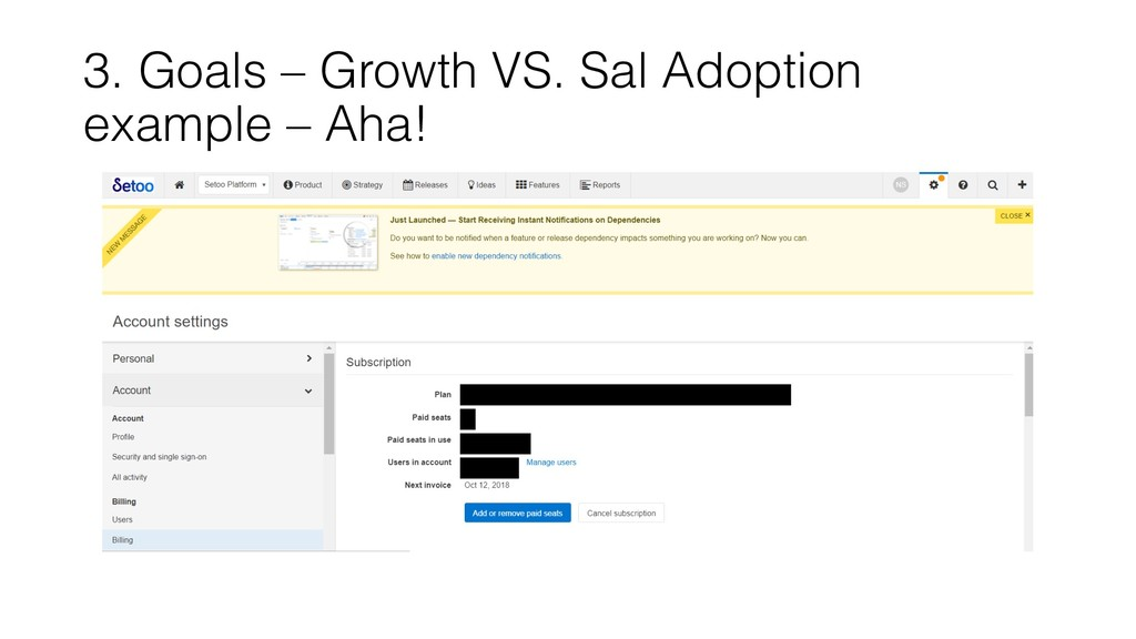 3. Goals – Growth VS. Sal Adoption example – Ah...