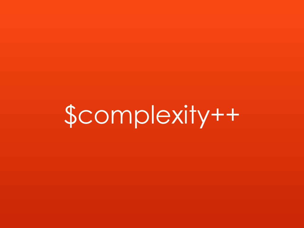 $complexity++