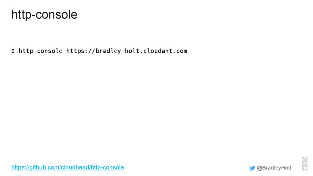 http-console $ http-console https://bradley-hol...