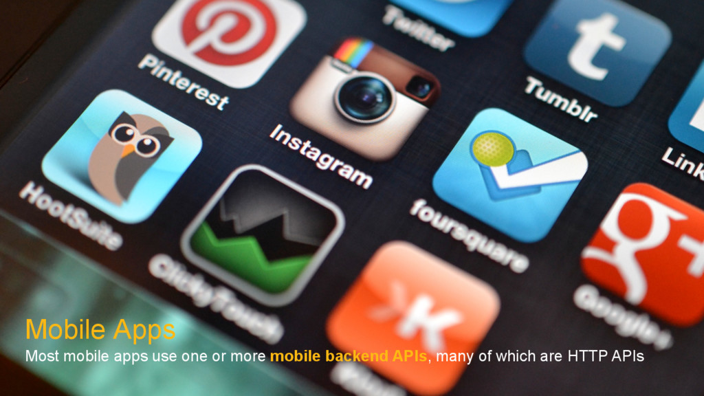 Mobile Apps Most mobile apps use one or more mo...