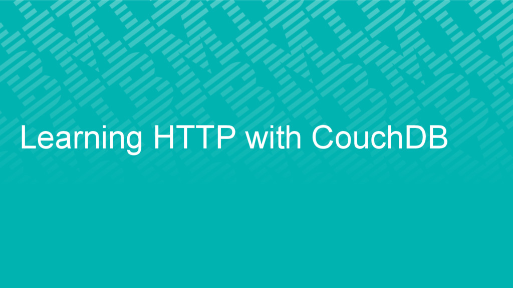 Learning HTTP with CouchDB