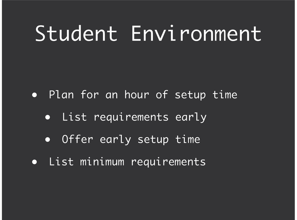 Student Environment Plan for an hour of setup t...