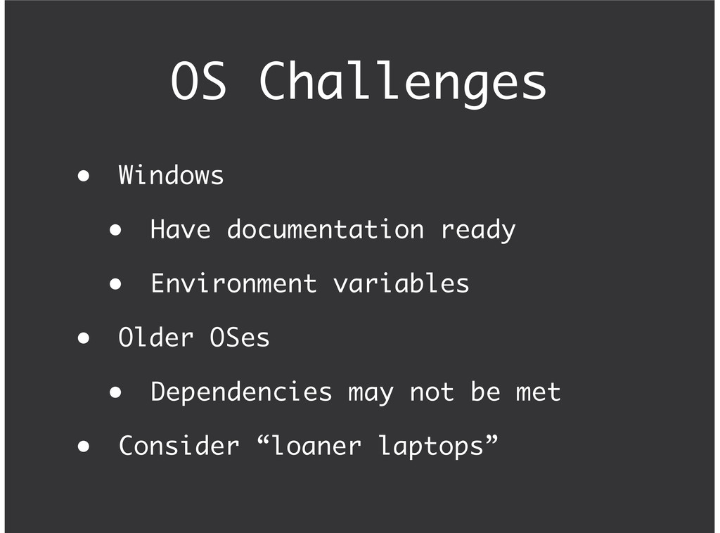 OS Challenges Windows Have documentation ready ...