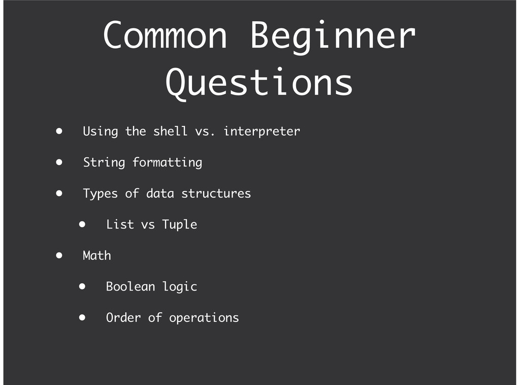Common Beginner Questions Using the shell vs. i...