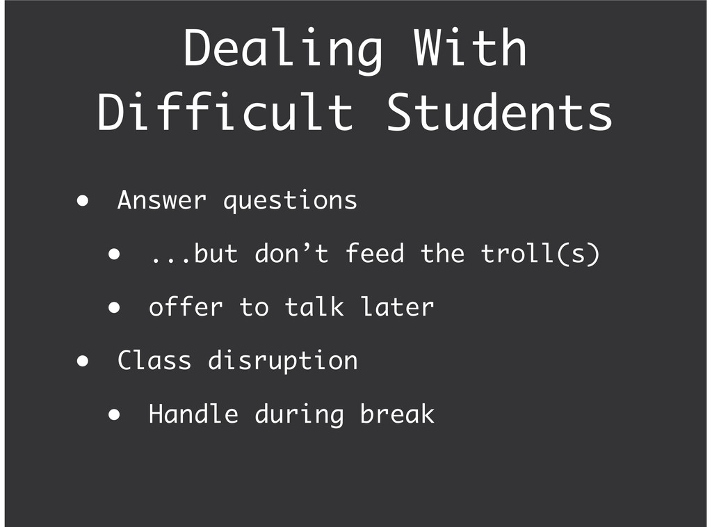 Dealing With Difficult Students Answer question...
