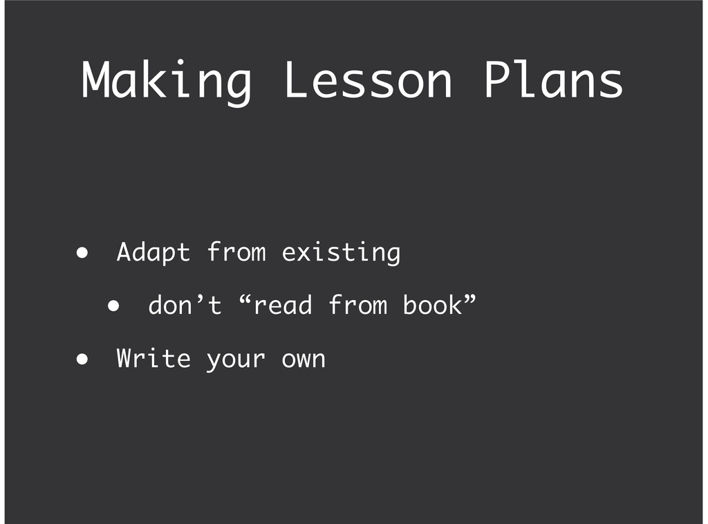 """Making Lesson Plans Adapt from existing don't """"..."""