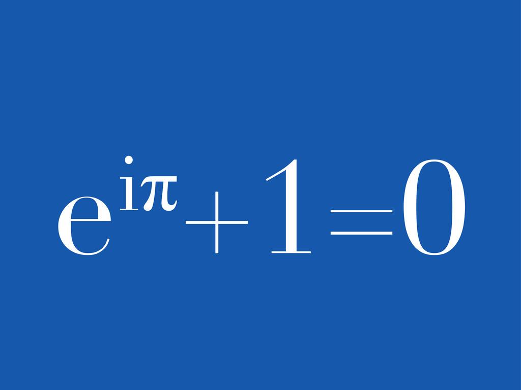 eMœ+1=0