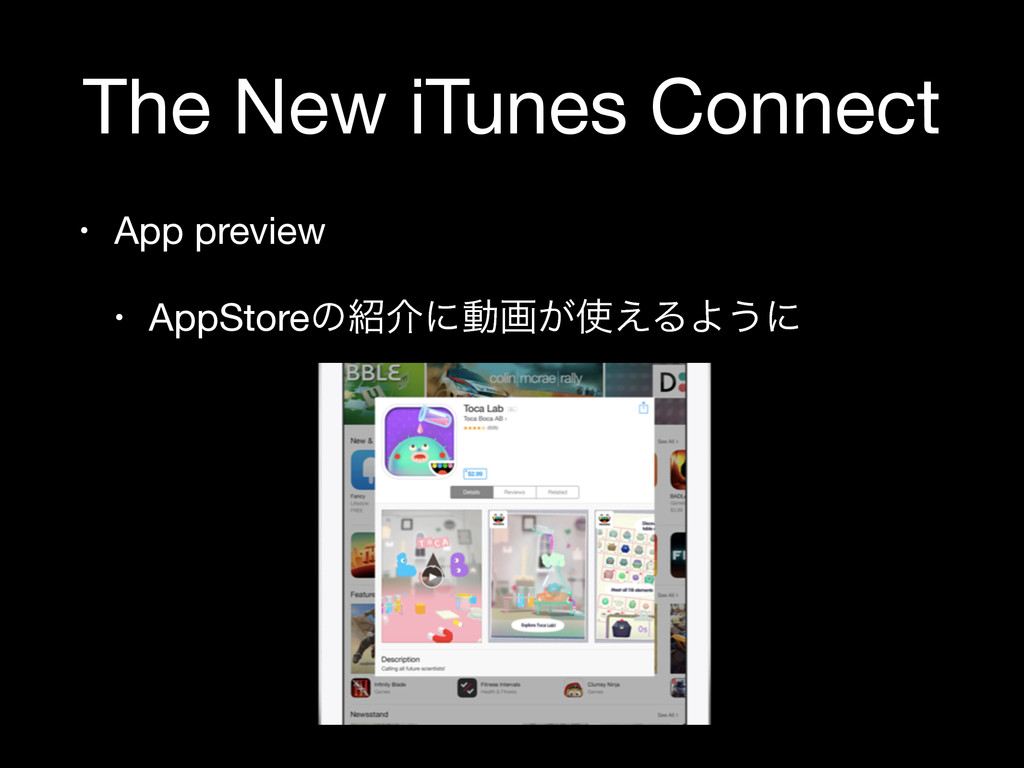 The New iTunes Connect • App preview  • AppStor...