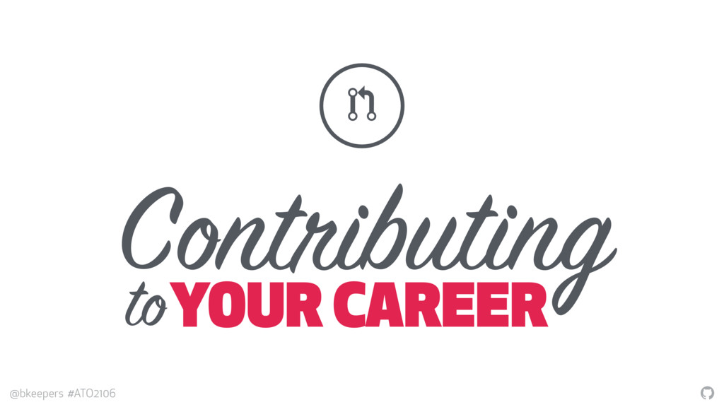 """ @bkeepers #ATO2106 Contributing YOUR CAREER !..."