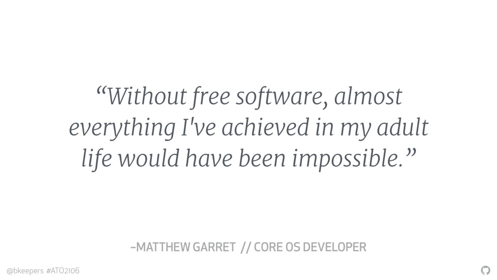 """ @bkeepers #ATO2106 ""Without free software, al..."
