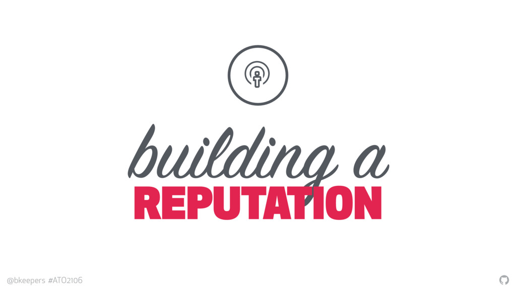 """ @bkeepers #ATO2106 building a REPUTATION %"