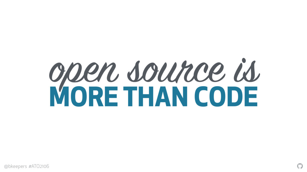 """ @bkeepers #ATO2106 open source is MORE THAN C..."