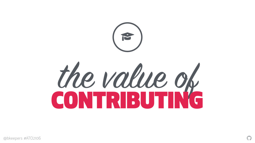 """ @bkeepers #ATO2106 the value of CONTRIBUTING ..."