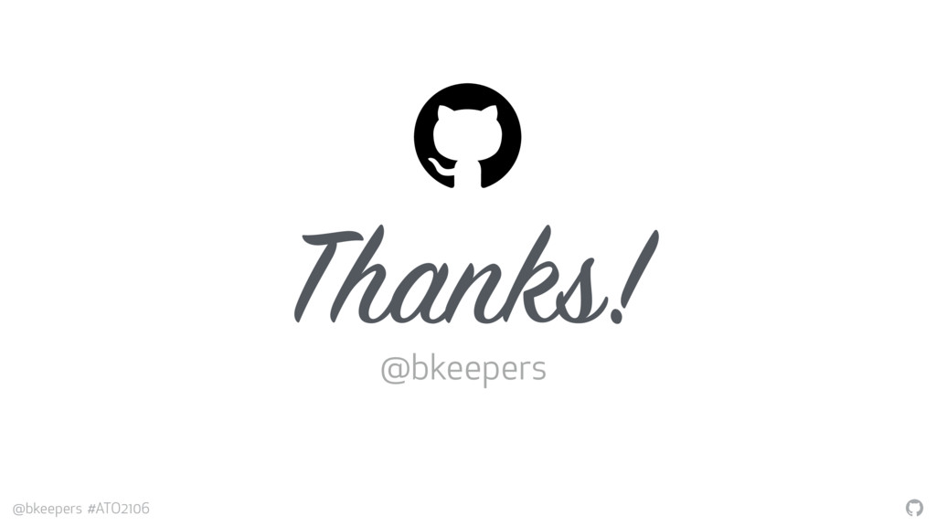 """"""" @bkeepers #ATO2106 """" Thanks! @bkeepers"""
