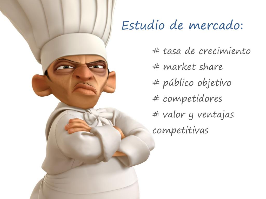 Estudio de mercado: # tasa de crecimiento # mar...