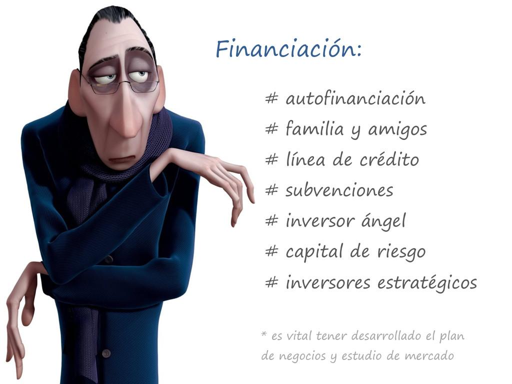 Financiación: # autofinanciación # familia y am...