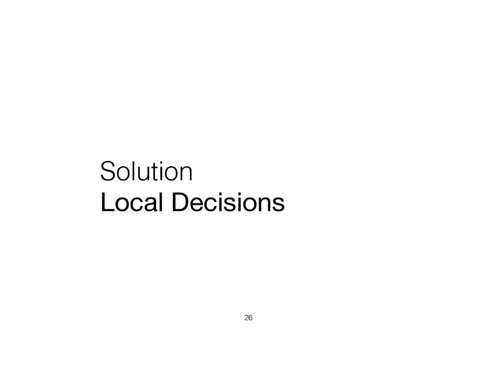 Solution Local Decisions 26