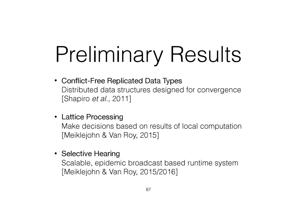 Preliminary Results • Conflict-Free Replicated D...