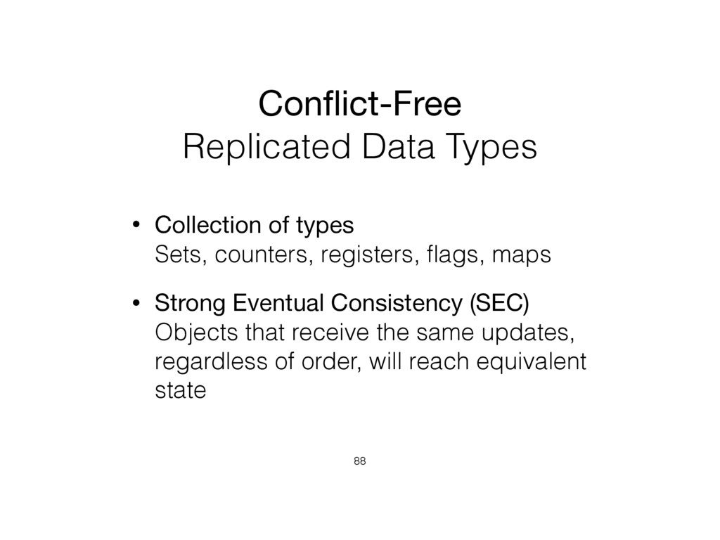 Conflict-Free  Replicated Data Types • Collecti...