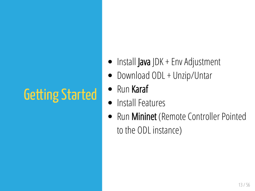 13 / 56 Getting Started Install Java JDK + Env ...